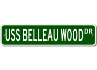 USS BELLEAU WOOD LHA 3 Ship Navy Sailor Metal Street Sign - Aluminum