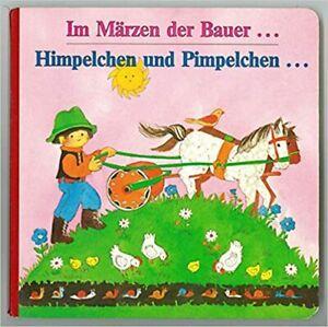 Im Märzen der Bauer... Himpelchen und Pimpelchen... Pestalozzi Bilderbuch 1993