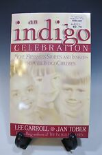 An Indigo Celebration More Messages, Stories and Insights Lee Carroll, Jan Tober