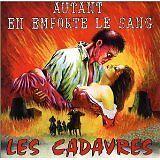 CADAVRES (LES) - Autant en emporte le sang - CD Album