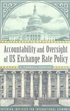 Accountability and Oversight of US Exchange Rate Policy (Policy Analyses in Int