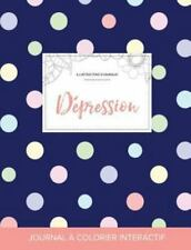 Journal de Coloration Adulte : Depression (Illustrations d'Animaux, Pois) by...