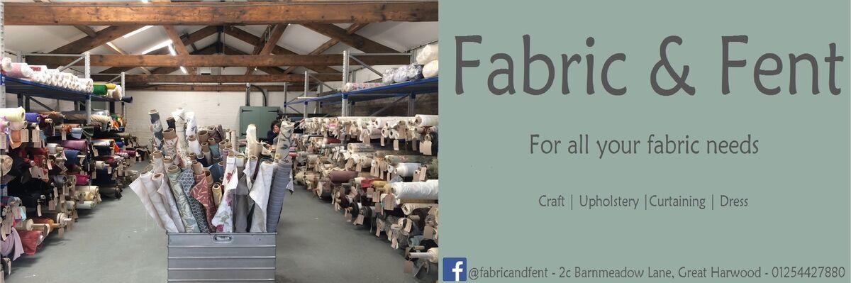 Fabric & Fent