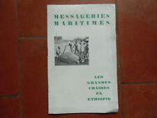 MESSAGERIES MARITIMES  brochure touristique LES GRANDES CHASSES EN ETHIOPIE 1930