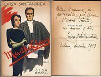 Martha Claus - Luisa Santandrea - Sesa 1953 / Dedica e autografo dell'Autore