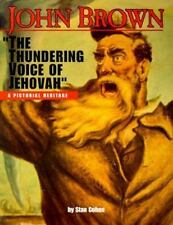 John Brown: The Thundering Voice of Jehovah