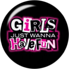 Snap button Girls just wanna have fun 18mm Cabochon chunk charm