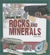 Show Me Rocks and Minerals: My First Picture Encyclopedia (My First Picture Ency