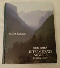 Third Edition Intermediate Algebra for College Students Book Jerome E. Kaufmann