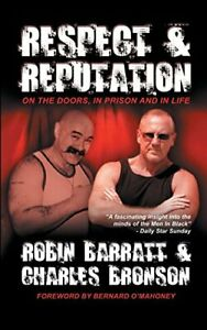 Respect and Reputation by Charles Bronson Hardback Book The Cheap Fast Free Post