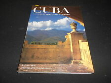 CUBA: 400 YEARS OF ARCHITECTURAL HERITAGE by RACHEL CARLEY