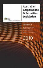 Australian Corporations and Securities Legislation 2010, Volume 1 by CCH Austra…