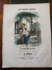 Partition Sheet Music 19 ème SiècleLa perle du Village A Thys Eau Forte