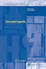 Storia Della Logopedia (Italian) Paperback Book Free Shipping!