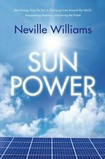 Sun Power: How Energy from the Sun Is Changing Lives Around the World,-ExLibrary