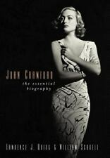 Joan Crawford: The Essential Biography: By Lawrence J Quirk, William Schoell,...