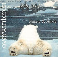 NANNE & ANKIE - OVERWINTEREN (2005 SHANTY CD HOLLAND)