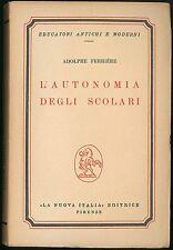 L'autonomia degli scolari Ferriere Adolphe La nuova Italia 1954