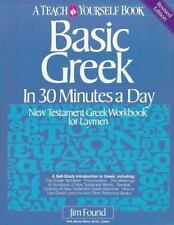 Basic Greek in Thirty Minutes a Day by James Found (1983, Paperback)