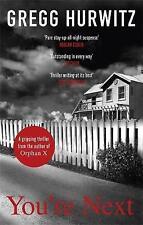 You're Next, Gregg Hurwitz | Paperback Book | Good | 9780751542110