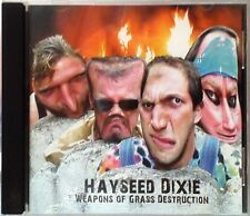 Hayseed Dixie - Weapons of Grass Destruction (CD 2007)