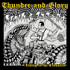 "THUNDER & GLORY Living in the Crossfire BLACK VINYL 10"" new Punk Oi! Longshot"