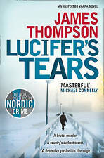 Lucifer's Tears, James Thompson, Excellent