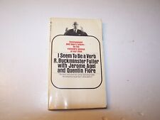 Vintage 1970 I Seem To Be A Verb by R Buckminster Fuller Bantam Books pre owned