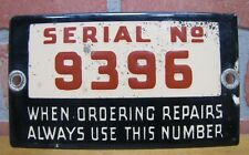 Old SERIAL No 9396 Porcelain Industrial Equipment Sign WHEN ORDERING REPAIRS....