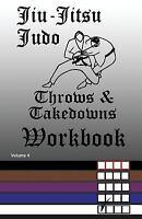Jiu-jitsu Judo Throws & Takedowns Workbook, Paperback by Anderson, F., Brand ...