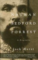 Nathan Bedford Forrest: A Biography (Paperback or Softback)