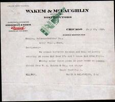 1909 Chicago Canadian Whisky -  Wakem & McLaughlin -- RARE  Letter Head history