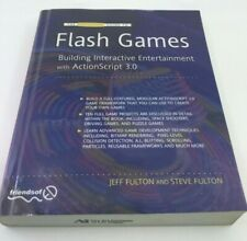 Flash Games : Building Interactive Entertainment with Actionscript 3.0 by...