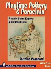 Childrens Toy Pottery Porcelain U.S. Ireland Scotland Wales U.K. / Book + Values
