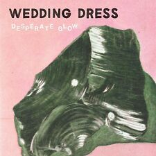 Wedding Dress - Desperate Glow LP, Vinyl w/Download [NEW, SEALED]