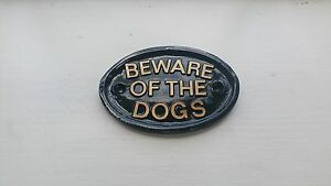 Beware Of The Dogs ,guard dog,muzzle,dog bed,dog box