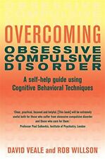 Overcoming Obsessive Compulsive Disorder by David Veale, Rob Willson | Paperback