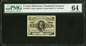 "1864-69  5 CENT FRACTIONAL CURRENCY FR-1239 CERTIFIED BY PMG ""CHOICE UNC."" 64"