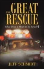 The Great Rescue: What Does It Mean to Be Saved?