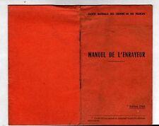"""CHEMIN de FER FRANCAIS """"MANUEL de l'ENRAYEUR"""" livret 'INSTRUCTION en 1966"""
