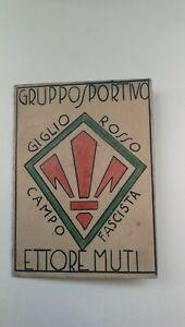 Tessera Gruppo Sportivo Giglio Rosso Ettore Muti Firenze ACF Fiorentina Calcio
