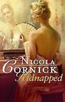 NICOLA CORNICK ___ KIDNAPPED __ BRAND NEW  __ FREEPOST UK