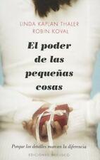 El poder de las pequenas cosas (Spanish Edition)