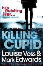 Killing Cupid,Mark Edwards, Louise Voss