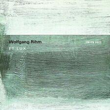 WOLFGANG RIHM - ET LUX  CD NEU HUELGAS ENSEMBLE/MINGUET QUARTETT/VAN NEVEL,PAUL