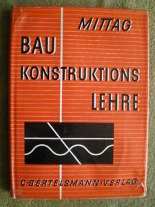 Baukonstruktionslehre - Fachbuch 1957 Grundbau Wände Dächer Treppen Schornsteine