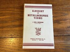 Dictionary Glossary Of Metallographic Terms J. Neill Greenwood Metallurgy VTG HC