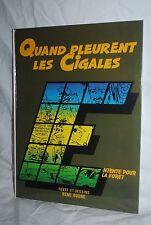 Quand Pleurent Les Cigales, Rene Dosne, French hardcover comic book, excellent