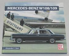 Schrader Typen Chronik Mercedes W108 W109 W111 W112 Coupe Cabrio 280 300 SE SEL
