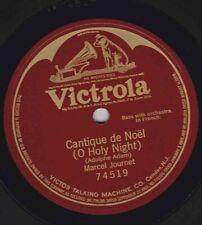 Marcel Journet – 78 rpm Victor 74519: Cantique de Noel (Adam); E cond